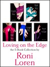 Loving On the Edge 5-Book Collection (eBook): Crash Into You, Melt Into You, Fall Into You, Caught Up In You, Need You Tonight
